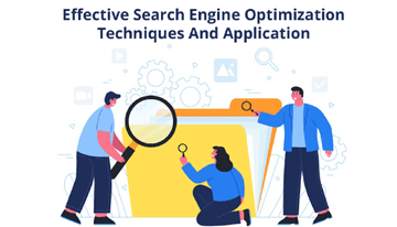 Effective Search Engine Optimization Techniques And Application
